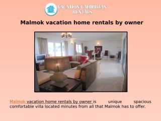 Malmok vacation home rentals by owner (1).pptx