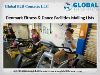 Denmark Fitness & Dance Facilities Mailing Lists.pptx