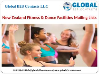 New Zealand Fitness & Dance Facilities Mailing Lists.pptx