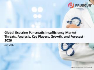 Global Exocrine Pancreatic Insufficiency Market1.pdf