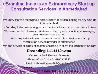 3.eBranding India is an Extraordinary Start-up Consultation Services in Ahmedabad.ppt