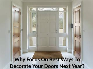 Why Focus On Best Ways To Decorate Your.pptx