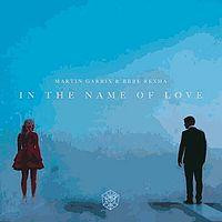 3a4d4fc3_26_Martin_Garrix_&_Bebe_Rexha_-_In_The_Name_Of_Love_(1).mp3